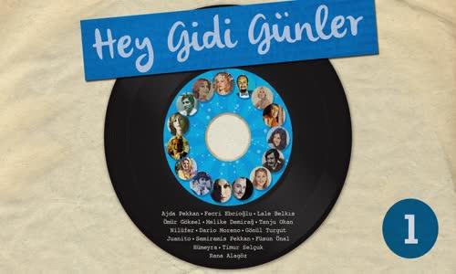 Hey Gidi Günler, Vol. 1 - En Sevilen Nostaljik Şarkılar
