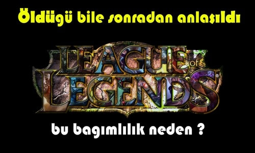 LoL Kötü Gerçekler (League Of Legends)