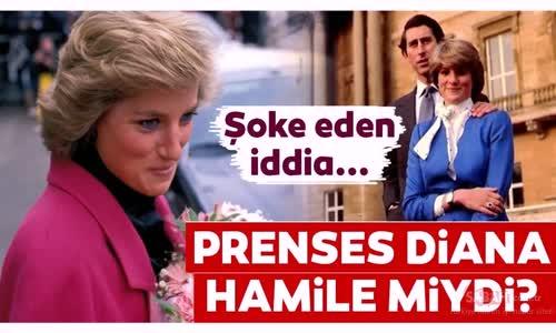 Prenses Diana Hakkında Şoke Eden İddia - Prenses Diana Hamile Mi