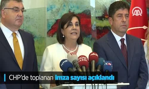 CHP'de Toplanan İmza Sayısı Açıklandı