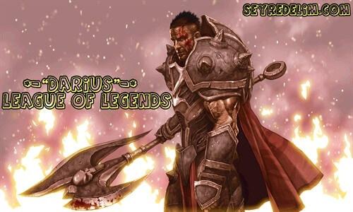 Darius | League of Legends Hızlandırılmış Eğitim Videosu
