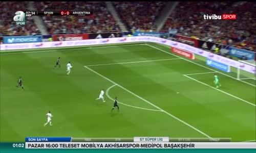 İspanya 6 - 1 Arjantin Hazırlık Maçı Özeti