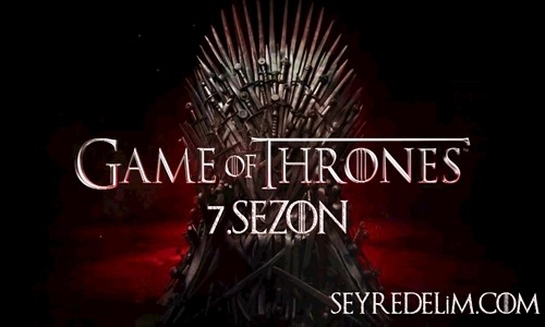 Game Of Thrones 7.Sezon 6.Bölüm Türkçe Dublaj İzle