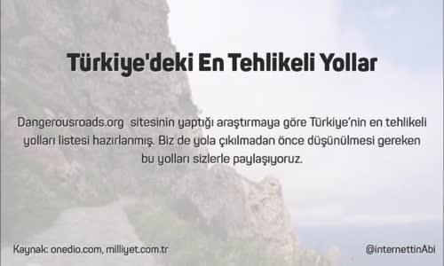 Türkiye'deki En Tehlikeli Yollar