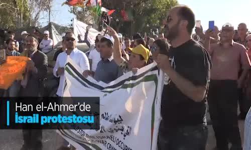 Han El-Ahmer'de İsrail Protestosu