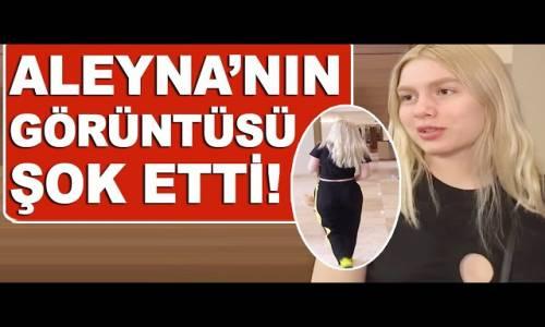 Aleyna Tilki'nin Son Hali Şaşırttı! Aldığı Kilolar Dikkat Çekti!