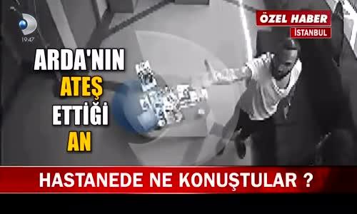 Arda Turan Hastaneyi Silahla Basma Görüntüleri