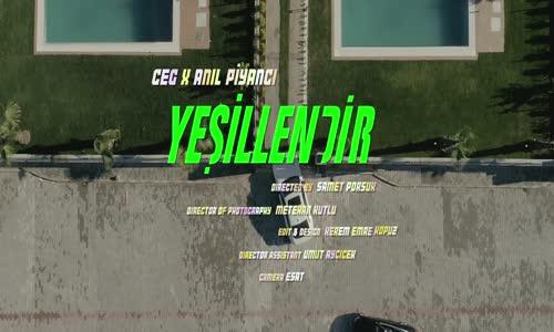 Ceg feat. Anıl Piyancı - Yeşillendir