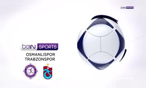İşte Osmanlıspor - Trabzonspor Maçının Özeti