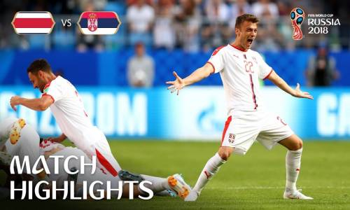 Kosta Rika 0 - 1 Sırbistan - 2018 Dünya Kupası Maç Özeti