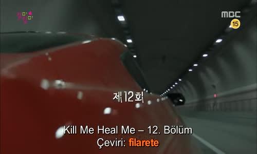Kill me, Heal Me - Sil Baştan - 12. Bölüm