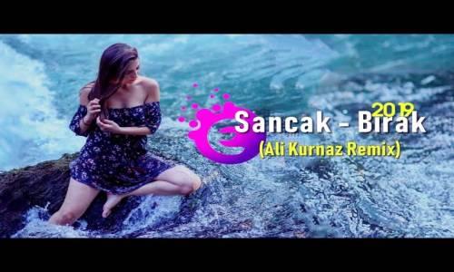 Sancak - Bırak (Ali Kurnaz Remix)