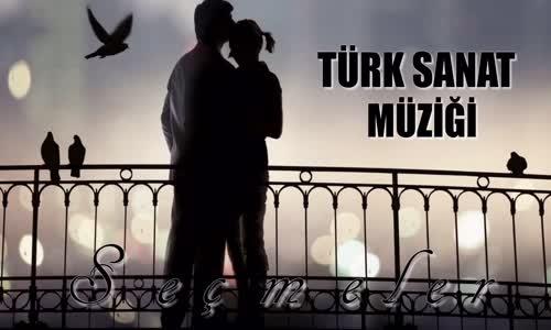Türk Sanat Müziği - Seçme Hareketli Şarkılar