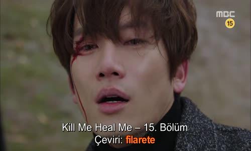 Kill me, Heal Me - Sil Baştan - 15. Bölüm