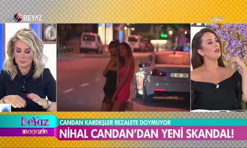 Nihal Candan'dan Yeni Sıkıntı - Rezalete Doymuyor