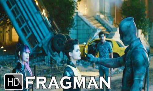 Deadpool 2 Türkçe Altyazılı Fragmanı