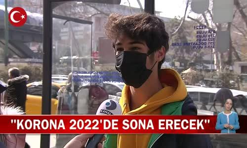 Koronavirüs 2022'de Bitiyor! İşte Ankara Halkından Cevaplar